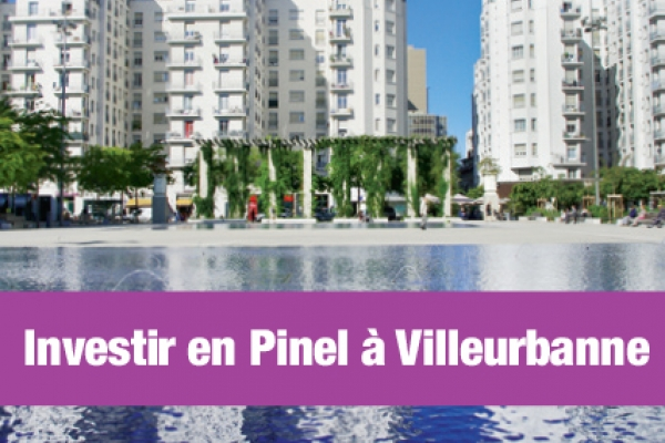 Loi Pinel Villeurbanne : le meilleur de l