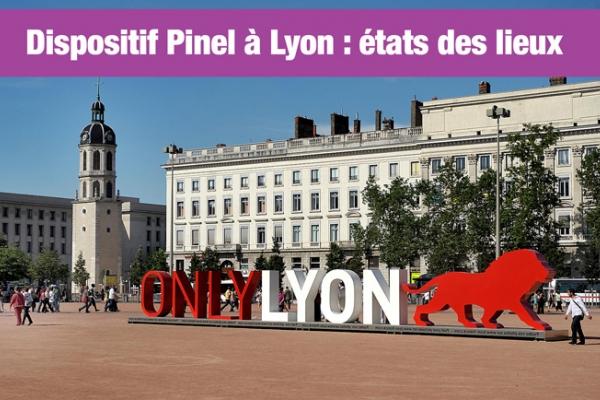 Le dispositif Pinel à Lyon : un état des lieux plutôt positif